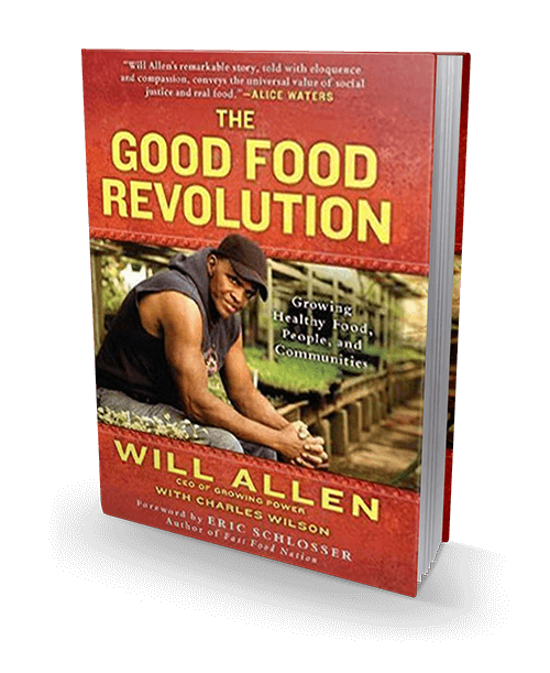 Will Allen's - The Good Food Revolution